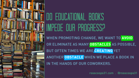 Do Educational Books Impede Our Progress?